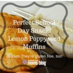Perfect School Day Snack: Lemon Poppy Seed Muffins (bonus, they're gluten free!)