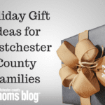 Holiday Gift Ideas for Westchester County Families