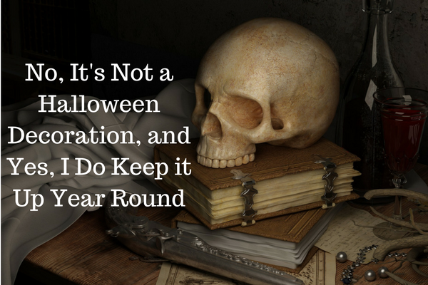 no-its-not-a-halloween-decoration-and-yes-i-do-keep-it-up-year-round