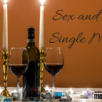 Sex and The Single Mom: My Birthday Dinner