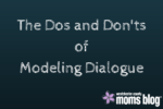 the-dos-and-donts-of-modeling-dialogue