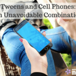 Tweens and Cell Phones: An unavoidable combination
