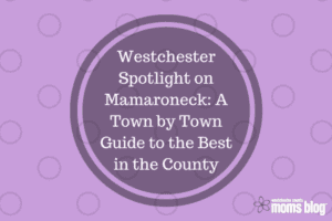 Westchester Spotlight on Mamaroneck_ A Town by Town Guide to the Best in the County