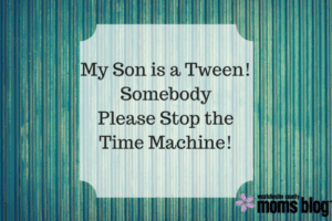my son is a tween