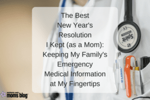 keeping my family's emergency medical information at my fingertips