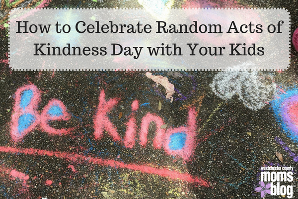 How to Celebrate Random Acts of Kindness Day with your kids