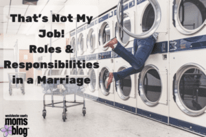 Roles and Responsibilities in a marriage