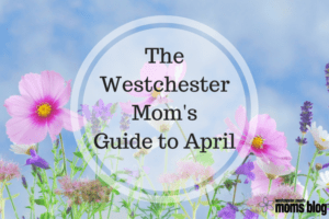 Westchester guide to april