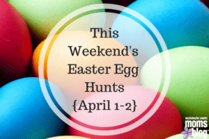 This Weekend's Easter Egg Hunts{April 1-2}