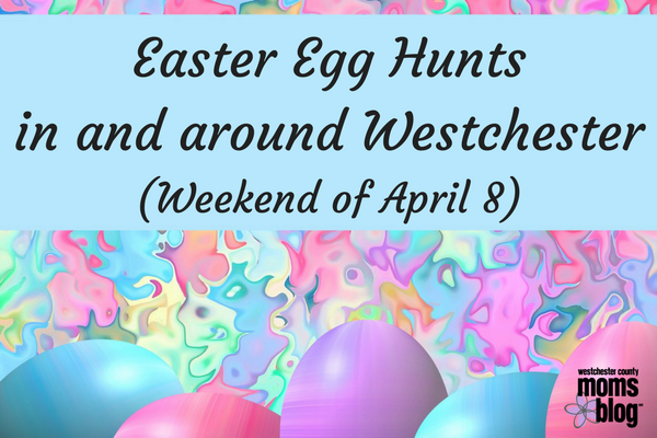 Easter egg hunts Westchester April 8