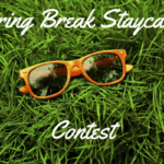 Spring Break Staycation Contest
