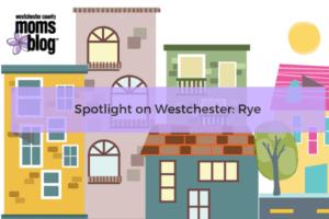 Spotlight On Westchester_ Rye