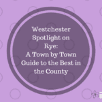 Spotlight on Westchester:  Rye