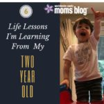 6 Life Lessons I'm Learning From My Two-Year-Old