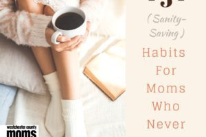 5 (Sanity-Saving) Habits for Moms