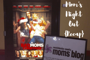 Mom'sNightOut{Recap}