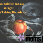 My Son Told Me to Lose Weight and I'm Taking His Advice