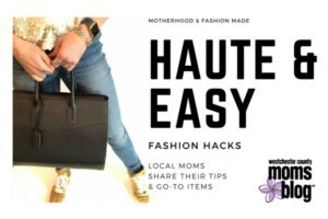 Westchester County Moms Blog, fashion hacks