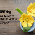A Moms' Guide to Westchester County :: April 2018