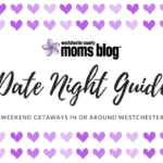 2018 Date Night Guide {the best weekend getaways in or around Westchester County}