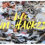 Life Un-hacked
