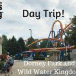 Day Trip! Dorney Park and Wildwater Kingdom