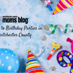 A Guide to Birthday Parties in Westchester County