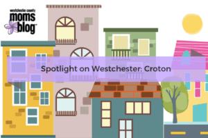 Spotlight On Westchester_ Croton