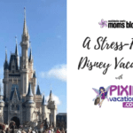 A Stress-Free Disney Vacation with Pixie Vacations