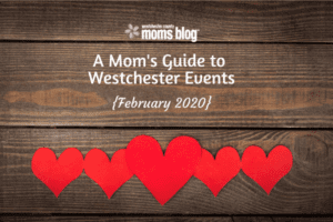 February Events in Westchester.