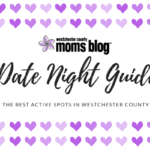2020 Date Night Guide {the best active spots in Westchester County}
